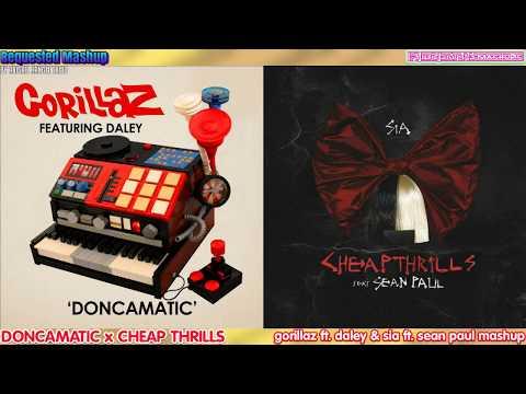 Doncamatic X Cheap Thrills - Gorillaz Daley Sia & Sean Paul Mashup