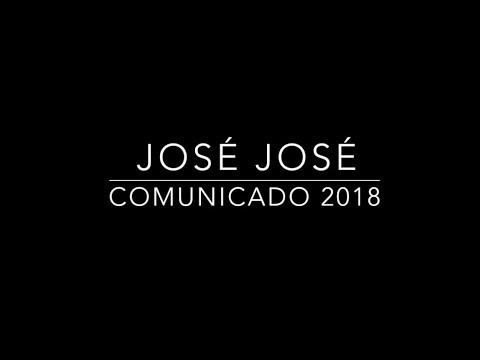José José Comunicado 2018