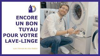 Comment entretenir votre lave-linge facilement - Trucs et astuces de Thomas