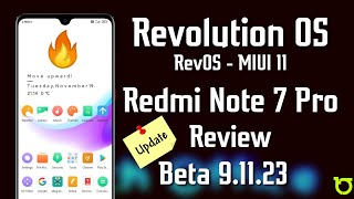 MIUI 11 RevOS on Redmi Note 7 Pro Review | Latest Beta 9.11.23 update for Redmi Devices