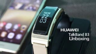HUAWEI TalkBand B3 Unboxing- Is It Worth To Buy?