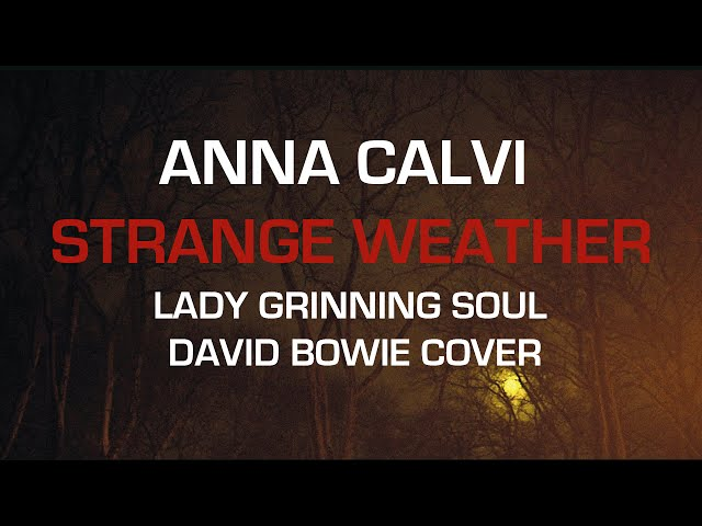 Anna Calvi - Lady Grinning Soul (David Bowie cover)