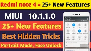 Redmi Note 4 miui 10.1.1.0 Stable update | 25 new features hidden tips and tricks | Portrait mode