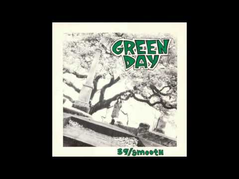 Green Day - 39/Smooth [1990]