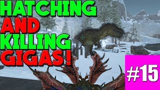 ARK EXTINCTION OFFICIAL NOOB TO GOD - KILLING GIGAS AND HATCHING BABIES!
