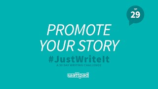 Writing Tip #29: Promote Your Story