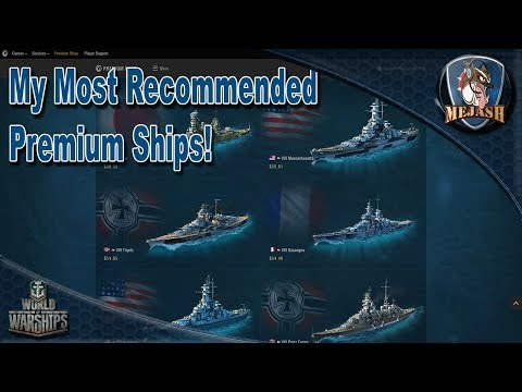 My Top 5 Recommended Premium Ships! - YouTube