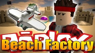 DO I HAVE MY OWN PLANE? -ROBLOX Beach Factory Tycoon!