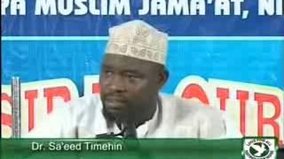 Dr Saheed Timehin - Tafsir-ul Qur'an _Suratul Yunus2