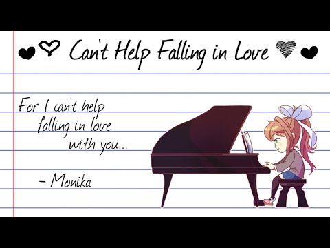 【Doki Doki Literature Club】Can't Help Falling in Love Monika