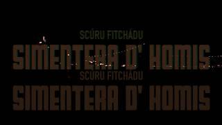 Scúru Fitchádu - Simentera d'Homis
