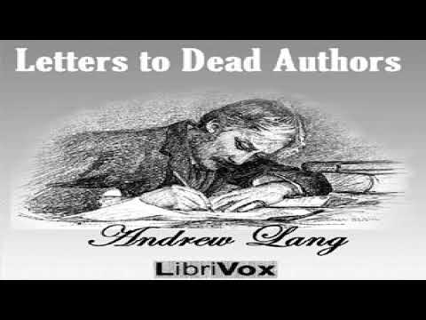 Letters to Dead Authors | Andrew Lang | Epistolary Fiction | Speaking Book | English | 2/3