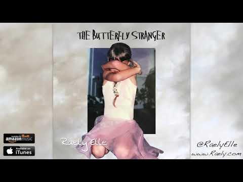 Raely Elle - Butterfly Stranger (Christian Music / Christian Pop) Mp3