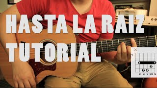 como tocar hasta la raz de natalia lafourcade tutorial guitarra acordes