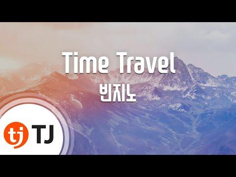 [TJ노래방 / 반키올림] Time Travel - 빈지노 / TJ Karaoke