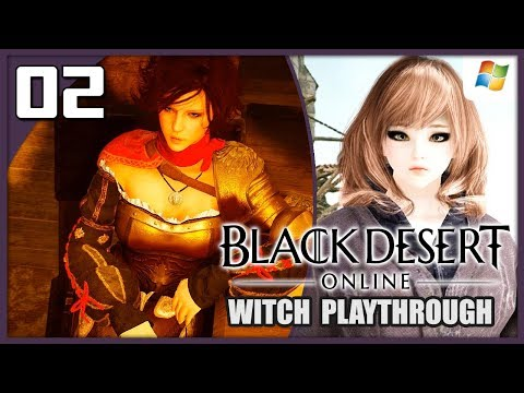 Black Desert Online 【PC】 Witch #02 │ No Commentary Playthrough
