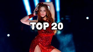 Top 20 Songs by Shakira