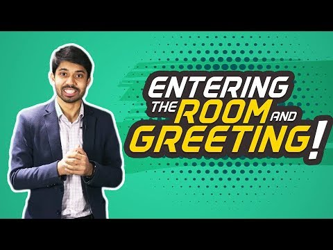 1. Interview Skills: Entering the Room & Greeting - by Ayman Sadiq [Skill Development]