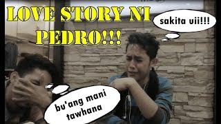 Gambar cover WATCH TILL THE END HAHAHAH. Bay Kanor Presents Love Story ni Pedro.