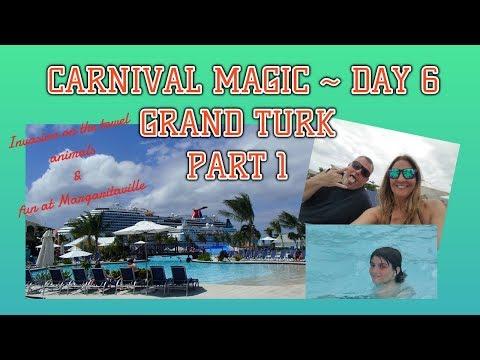 CARNIVAL MAGIC DAY 6 ~ GRAND TURK PART 1