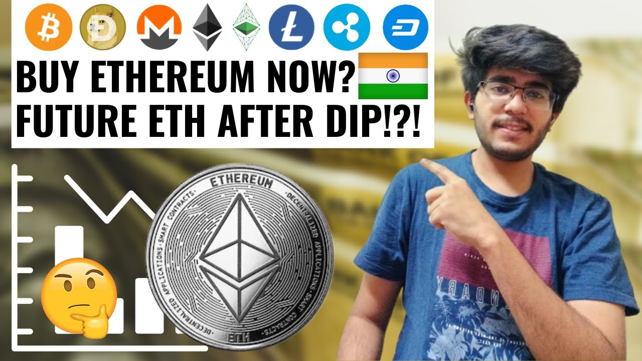 Should I Buy Ethereum Now Or Wait Is Ethereum A Good Investment Right Now Youtube