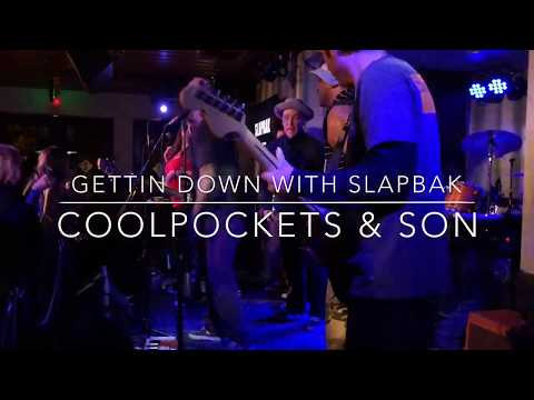 COOLPOCKETS And SON GETTIN DOWN WITH SLAPBAK