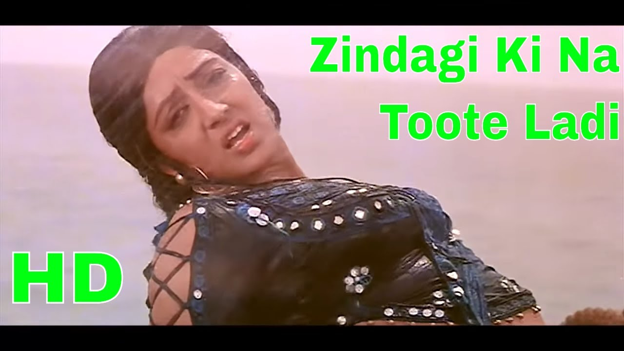 zindagi ki na tute ladi video