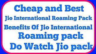 Benefits of jio international roaming pack