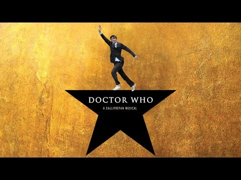 """THE DOCTOR"" Hamilton Style Song Parody (Doctor Who: A Gallifreyan Musical)"