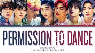 BTS - Permission to Dance Lyrics (Color Coded Lyrics)