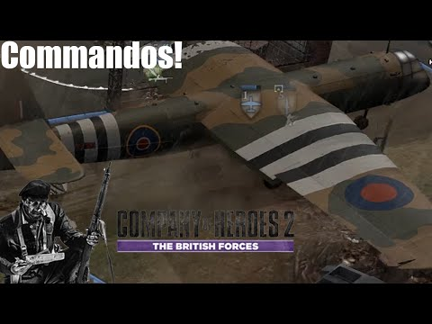 Company Of Heroes 2: The British Forces Gameplay - Commandos! |