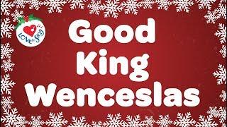Good King Wenceslas with Lyrics Christmas Carol Sung by Children