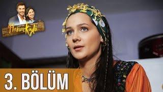 Hanım Köylü 3. Bölüm
