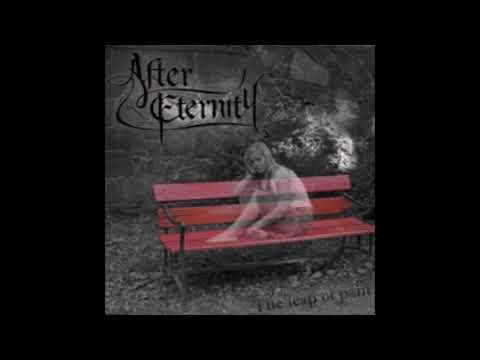 After Eternity - The Leap Of Pain {Full Album}