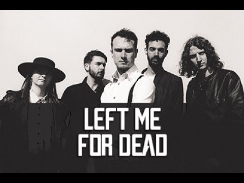 Left Me For Dead - Aaron Buchanan And The Cult Classics