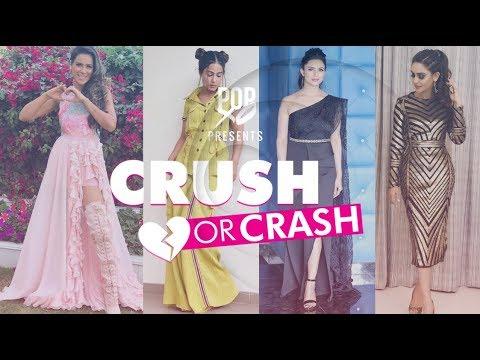 Crush Or Crash: Trending TV Celeb Looks - Episode 76 - POPxo