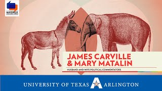 Maverick Speakers Series - James Carville & Mary Matalin