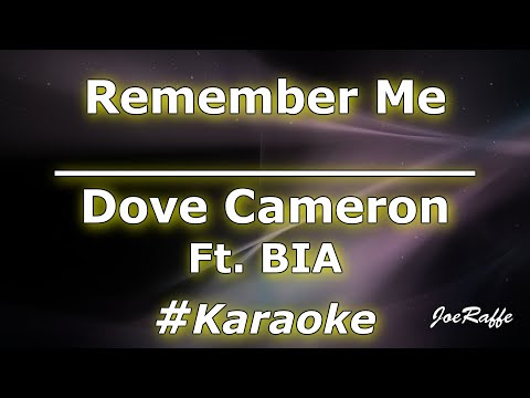 Dove Cameron - Remember Me Ft BIA Karaoke