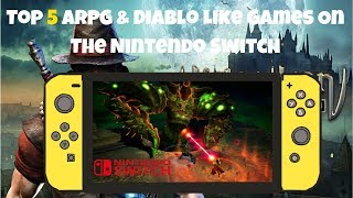 Top 5 Action Rpg & Diablo Like Games On The Nintendo Switch | Best Diablo Like Games On The Switch