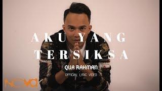 DRAMA ASALKAN DIA BAHAGIA | AKU YANG TERSIKSA - Qua Rahman (Official Lyric Video)