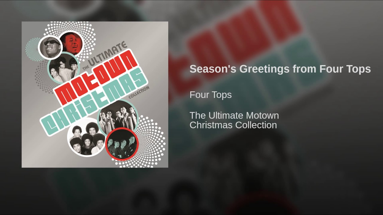 Four Tops Ultimate Collection: Season's Greetings From Four Tops