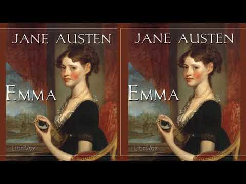 Emma Audioboook Chapter 25 | Audiobooks Youtube Free | Emma By Jane Austen ( Volume 2 Chapter 7  )