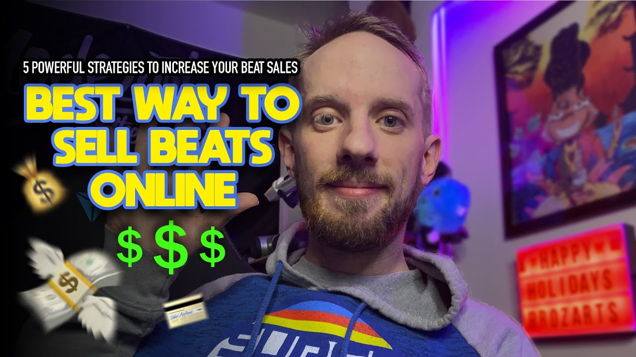 Best way to sell beats online 2019 (5 POWERFUL strategies to increase your beat sales)