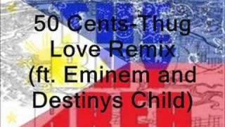 50 Cent- Thug Love Remix