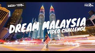 GoPro X Tourism Malaysia - Dream Malaysia Video Challenge
