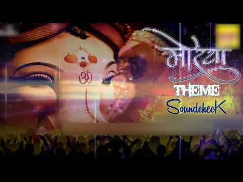 Morya Theme [Sound Check] - Dj  Remix | 2016 Ganapati Songs | MKN MEDIA