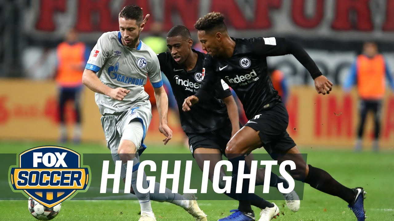 frankfurt schalke highlights