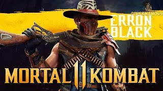 MORTAL KOMBAT 11: ERRON BLACK REVEALED! & Gameplay Wishlist - Mortal Kombat 11 Erron Black