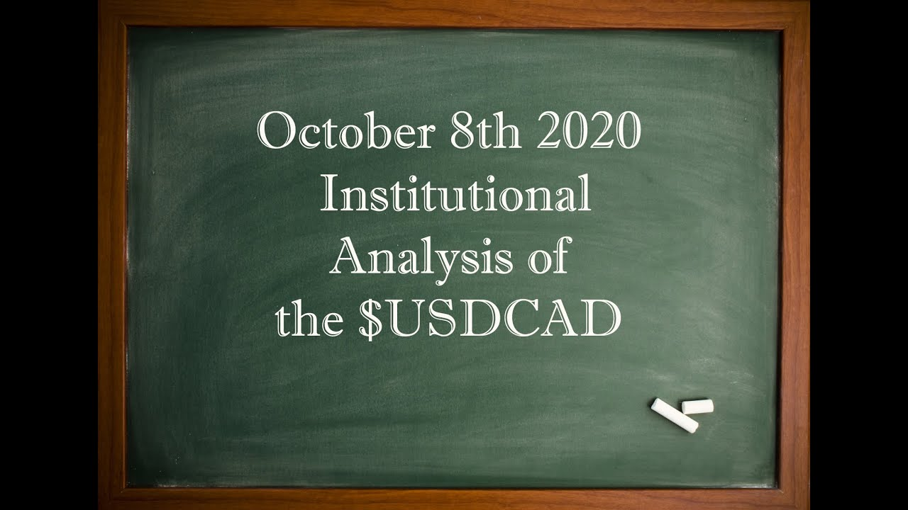 EXCLUSIVE Institutional Analysis of $USDCAD - October 8th 2020