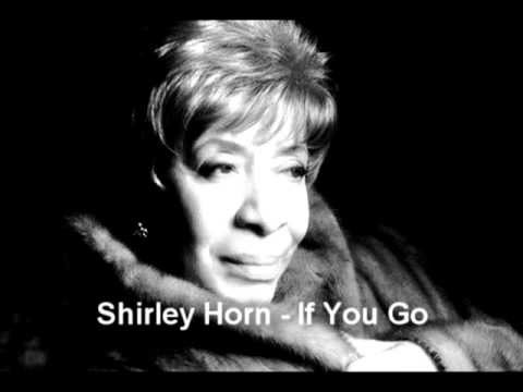 SHIRLEY HORN - If You Go